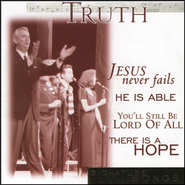 Jesus Never Fails  [Music Download] -     By: Truth