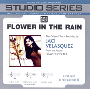 Flower In the Rain - Performance track w/ background vocals  [Music Download] -     By: Jaci Velasquez