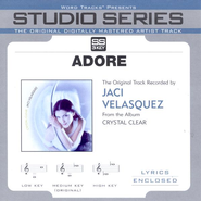 Adore - Medium key performance track w/o background vocals [Original key]  [Music Download] -     By: Jaci Velasquez