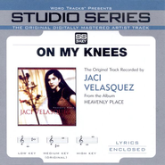 On My Knees - Medium key performance track w/ background vocals [Original key]  [Music Download] -     By: Jaci Velasquez