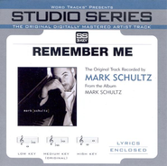 Remember Me - High key performance track w/o background vocals  [Music Download] -     By: Mark Schultz