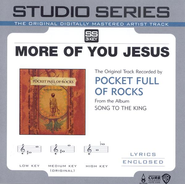 More Of You Jesus - Low Key w/o Background Vocals  [Music Download] -     By: Pocket Full Of Rocks