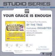 Your Grace Is Enough - Original Key w/ Background Vocals  [Music Download] -     By: By the Tree
