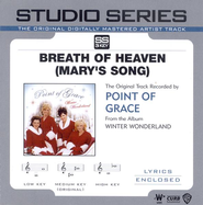 Breath Of Heaven [Mary's Song] - Medium key performance track w/o background vocals  [Music Download] -     By: Point of Grace