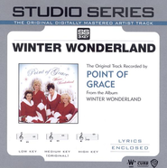 Winter Wonderland - Medium key w/o background vocals  [Music Download] -     By: Point of Grace