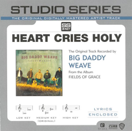 Heart Cries Holy (LP Version)  [Music Download] -     By: Big Daddy Weave