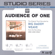 Audience Of One - Medium key performance track w/o background vocals  [Music Download] -     By: Big Daddy Weave