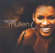Everyday People (LP Version)  [Music Download] -     By: Nicole C. Mullen