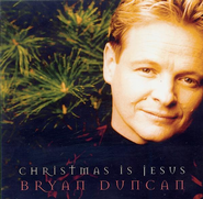 Away In A Manger/O Come To My Heart (LP Version)  [Music Download] -     By: Bryan Duncan