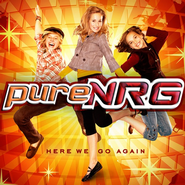 Get Up (Album Version)  [Music Download] -     By: pureNRG
