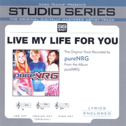 Live My Life For You - Original Key w/ Background Vocals  [Music Download] -     By: pureNRG