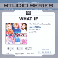 What If - Low Key w/o Background Vocals  [Music Download] -     By: pureNRG