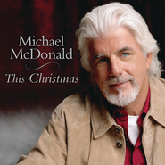 I'll Be Home For Christmas  [Music Download] -     By: Michael McDonald