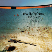 The Beautiful Letdown (Deluxe Version)  [Music Download] -     By: Switchfoot