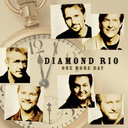 One More Day  [Music Download] -     By: Diamond Rio