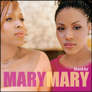 Shackles (Praise You)  [Music Download] -     By: Mary Mary