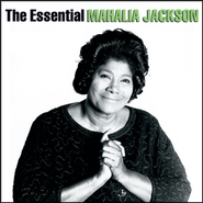 The Essential Mahalia Jackson  [Music Download] -     By: Mahalia Jackson