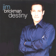 Destiny  [Music Download] -     By: Jim Brickman