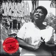 Gospels, Spirituals, & Hymns Volume 2  [Music Download] -     By: Mahalia Jackson