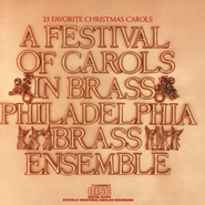 A Festival of Carols in Brass  [Music Download] -     By: The Philadelphia Brass Ensemble