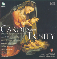 Carols From Trinity  [Music Download] -              By: The Choir of Trinity College Cambridge