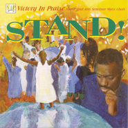 Stand!  [Music Download] -     By: Victory in Praise Choir, John P. Kee