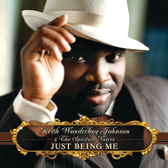 Just Being Me  [Music Download] -     By: Keith Wonderboy Johnson, The Spiritual Voices