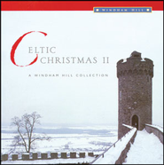 Celtic Christmas II - A Windham Hill Collection  [Music Download] -     By: Various Artists