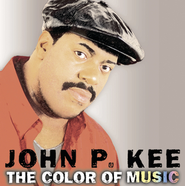 The Color Of Music  [Music Download] -     By: John P. Kee