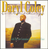 Live In Oakland: Home Again  [Music Download] -     By: Daryl Coley, New Generation Singers Reunion Choir