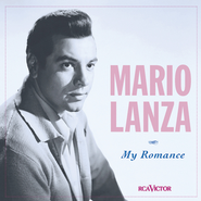 My Romance  [Music Download] -     By: Mario Lanza