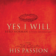 Yes I Will  [Music Download] -     By: Bebo Norman, Joy Williams