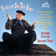 Fiedler On The Roof  [Music Download] -     By: Arthur Fiedler, The Boston Pops