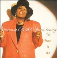 The Secret Is Out  [Music Download] -     By: Vanessa Bell Armstrong