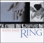 With This Ring  [Music Download] -     By: Duawne Starling