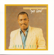 Yes Lord  [Music Download] -     By: John P. Kee