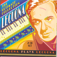 Lecuona - The Ultimate Collection  [Music Download] -     By: Ernesto Lecuona