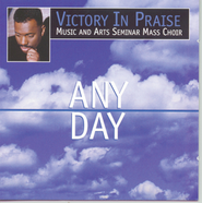 Any Day  [Music Download] -     By: V.I.P. Music & Arts Seminar Mass Choir