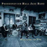 Because of You  [Music Download] -     By: Preservation Hall Jazz Band