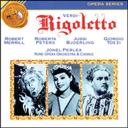 Rigoletto: Rigoletto/Act I/Della mia bella incognita borghese  [Music Download] -     By: Jonel Perlea, Robert Merrill, Roberta Peters