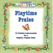 Playtime Praise  [Music Download] -     By: Cedarmont Baby