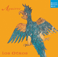 Aguirre  [Music Download] -     By: Los Otros