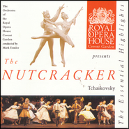 Tchaikovsky: The Nutcracker: Highlights  [Music Download] -     By: Orchestra of Royal Opera House Covent Garden