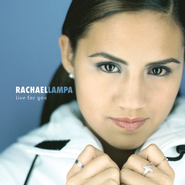 Live For You  [Music Download] -     By: Rachael Lampa