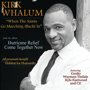 When The Saints Go Marching (Back) In featuring Coolio, Wayman Tisdale, Kyle Eastwood and CZ  [Music Download] -     By: Kirk Whalum