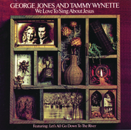 Everything'S Gonna Be Alright  [Music Download] -     By: George Jones, Tammy Wynette