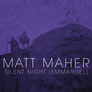Silent Night (Emmanuel)  [Music Download] -     By: Matt Maher