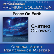 Peace On Earth Premium Collection [Performance Tracks]  [Music Download] -     By: Casting Crowns