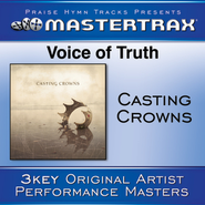 Voice Of Truth (High without background vocals)  [Music Download] -     By: Casting Crowns
