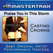 Praise You In This Storm (Low w/o background vocals)  [Music Download] -     By: Casting Crowns